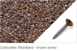 Colourdec Woodland - brown screw.
